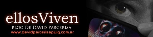 DAVID PARCERISA ELLOS VIVEN